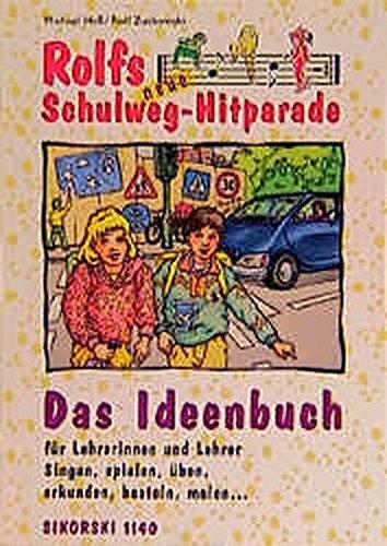 Rolfs neue Schulweg-Hitparade. Das Ideenbuch f??r Lehrerinnen und Lehrer. by Michael He?? (1992-01-31)