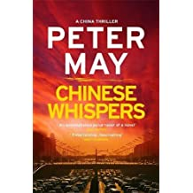 Chinese Whispers: China Thriller 6 (China Thrillers)