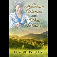 Una mujer de la montaña y otras historias (Spanish Edition)