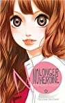 No longer heroine Edition simple Tome 6