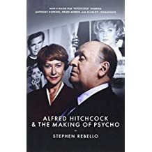 Alfred Hitchcock & the Making of Psycho by Stephen (2013-01-24)