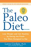 Best Paleo Diet Books - The Paleo Diet Revised: Lose Weight and Get Review