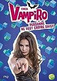 Telecharger Livres 7 Chica Vampiro Personne ne veut croire Daisy 7 (PDF,EPUB,MOBI) gratuits en Francaise