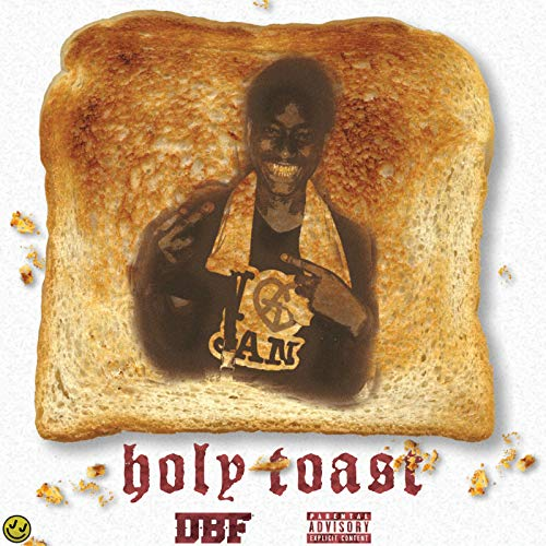 Holy Toast [Explicit]