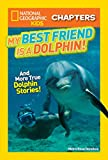 Best National Geographic Children's Books Children Chapter Books - National Geographic Kids Chapters: My Best Friend is Review