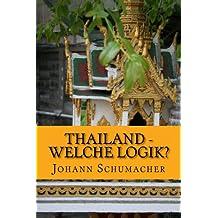 Thailand - Welche Logik?