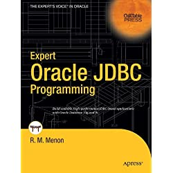 Oracle JDBC: High Performance Applications With Oracle 10g (Oaktable Press)