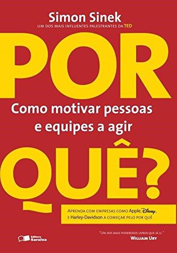 Por que? Como Grandes Líderes Inspiram Ação (Em Portuguese do Brasil)