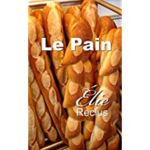 Le Pain (French Edition)