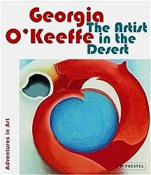 Georgia O'Keeffe: The Artist in the Desert (Adventures in Art)