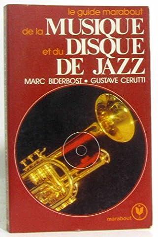 Marc Biderbost - Le Guide Marabout de la musique et