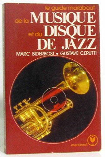 Le Guide Marabout de la musique et du disque de jazz (Collection Marabout service)