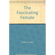 The Fascinating Female