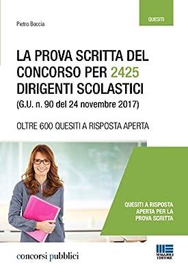 La prova scritta del concorso per 2425 dirigenti scolastici (G. U. n. 90 del 24 novembre 2017)
