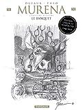 Murena - Tome 10 - Le Banquet - édition crayonnée