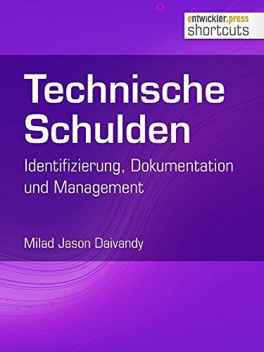 Technische Schulden: Identifizierung, Dokumentation und Management (shortcuts 222)