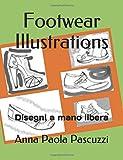 Footwear Illustrations: Disegni a mano libera
