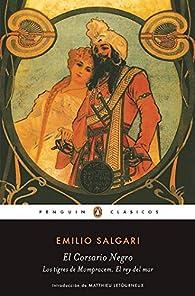 El Corsario Negro | Los tigres de Mompracem | El Rey del Mar par Emilio Salgari
