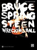 Bruce Springsteen Wrecking Ball: Authentic Guitar Tab Editon