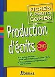 Production d'écrits, cycle 3 - CM2 (Fiches)