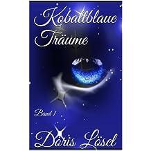 Der Junge mit den blauen Haaren (Kobaltblaue Träume 1)