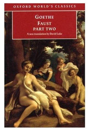 Faust: Part Two: Pt.2 (Oxford World's Classics) por J. W. von Goethe