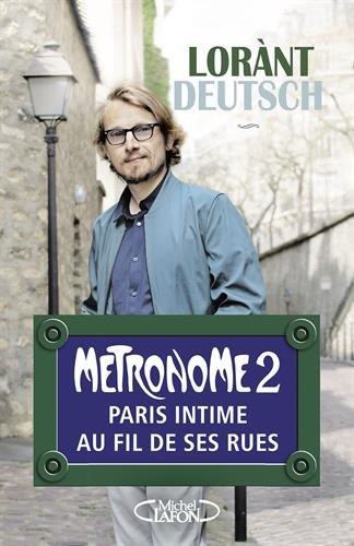 Métronome (2) : Métronome 2 : Paris intime au fil de ses rues