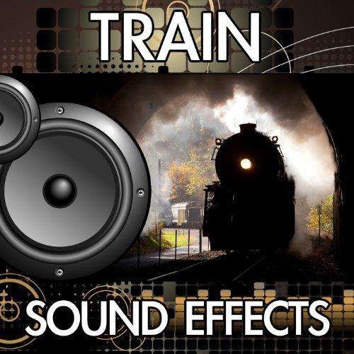 Train Sound Effects - Wav Mp3 Download
