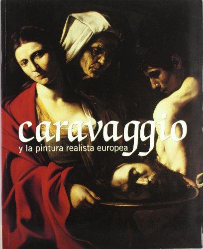 Caravaggio y la pintura realista europea. Museu Nacional d'Art de Catalunya por Diversos autors