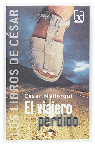 El viajero perdido (eBook-ePub) (Cesar nº 1)