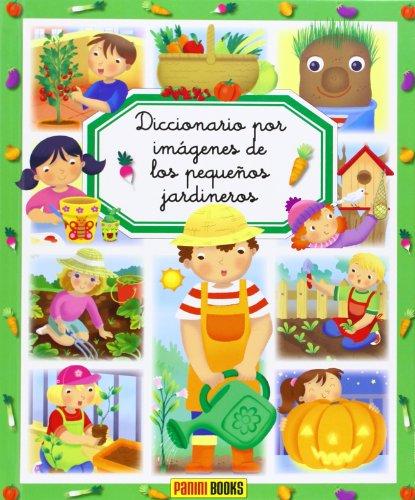 Diccionario por imágenes de los pequeños jardineros (Diccionario Por Imagenes)