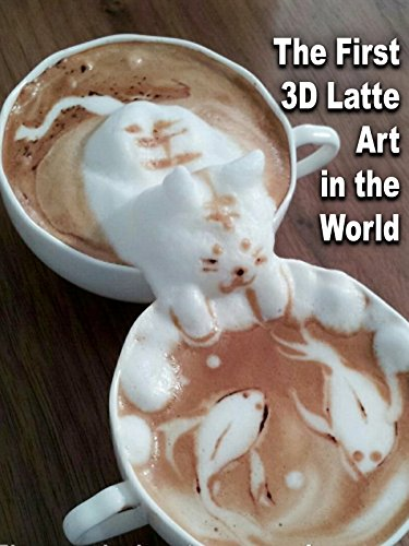 Clip:  The First 3D Latte Art in the World [OV]