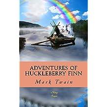 Adventures of Huckleberry Finn: [Illustrated] (English Edition)