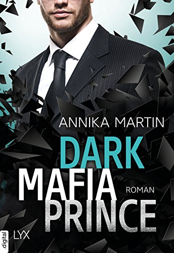 Dark Mafia Prince (Dangerous Royals 1) von [Martin, Annika]