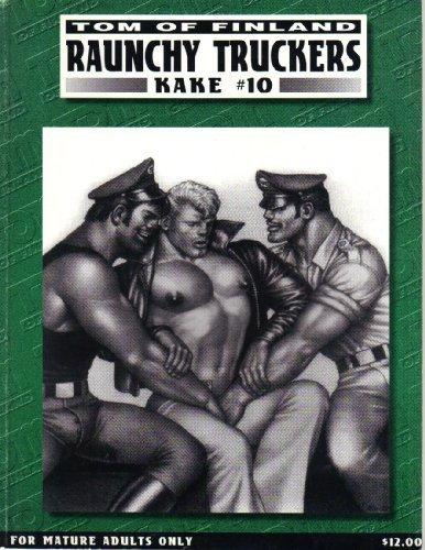 Raunchy Truckers (Kake Series Number 10) (1997-10-01)