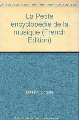 La petite encyclopédie de la musique par Collectif