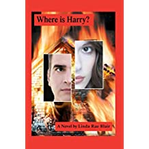 [(Where Is Harry?)] [By (author) Linda Rae Blair] published on (May, 2008)
