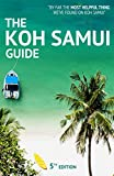The Koh Samui Guide (2016): Your Invaluable Island Guide (Updated July 2016)
