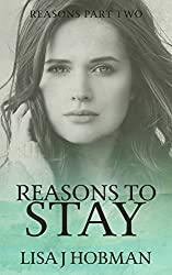 Reasons to Stay: Reasons Part Two