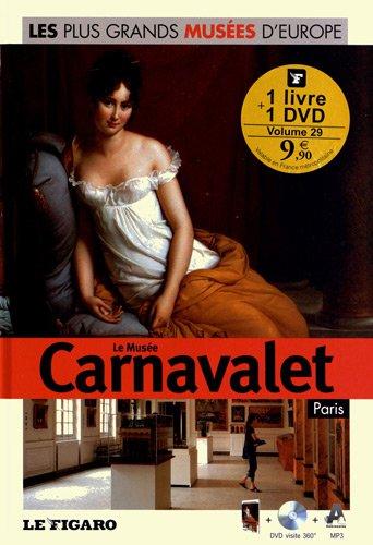 Le musée carnavalet, Paris, tome 29, avec Dvd visite 360° par Angela Sanna