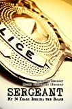 Sergeant: My 34 Years Behind the Badge (English Edition)