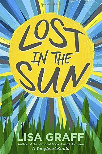 Lost in the Sun by Lisa Graff (2015-05-26)