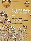 Quantitative Psychological Research: The Complete Student
