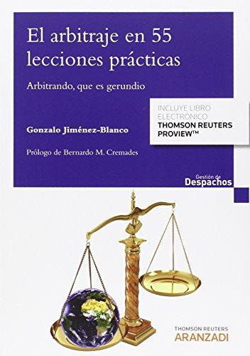 Arbitraje en 55 lecciones prácticas,El (Gestión de Despachos)