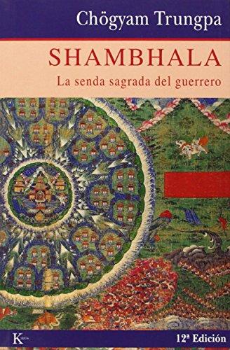 Shambhala. La Senda Sagrada Del Guerrero (Sabiduría Perenne) por Chögyam Trungpa