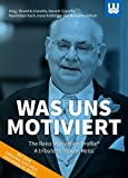 Was uns motiviert: The Reiss Motivation Profile - A tribute to Steven Reiss