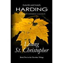 Losing St. Christopher: Book Two of the Cherokee Series (Cherokee Trilogy 2)