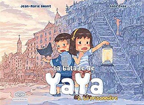 Balade de Yaya (la) Vol.2