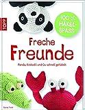 Freche Freunde: Panda, Elefant & Co. schnell gehäkelt
