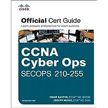 CCNA Cyber Ops SECOPS 210-255 Official Cert Guide